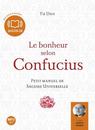 Le bonheur selon Confucius - Audio livre 1 CD MP3 - 560 Mo