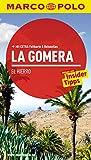 MARCO POLO Reiseführer La Gomera, El Hierro: Reisen mit Insider-Tipps. Mit EXTRA Faltkarte & Reiseatlas - Michael Leibl