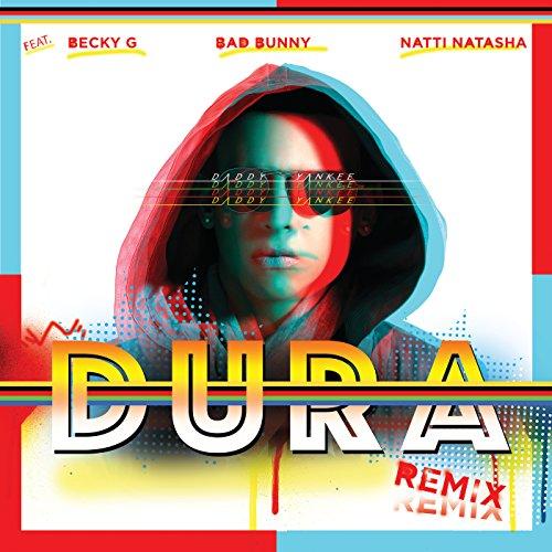 ... Dura (Remix) [feat. Becky G & .