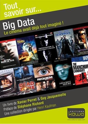 Tout savoir sur.. Big Data - Le cinéma avait déjà tout imaginé!