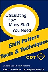 Calculating How Many Staff Do You Need (Shift Pattern Tools & Techniques)