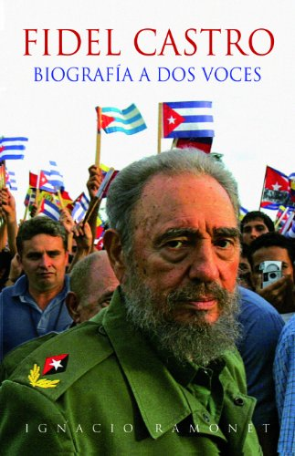Fidel Castro: Biografía a dos voces