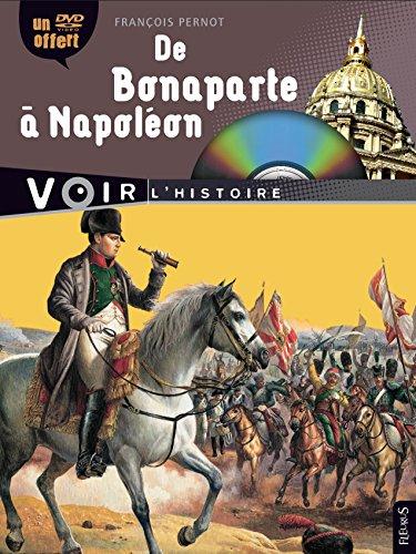 De Bonaparte à Napoléon (1DVD) par François Pernot