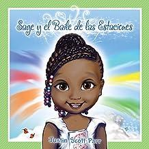 Sage y el Baile de las Estaciones (Spanish Edition)