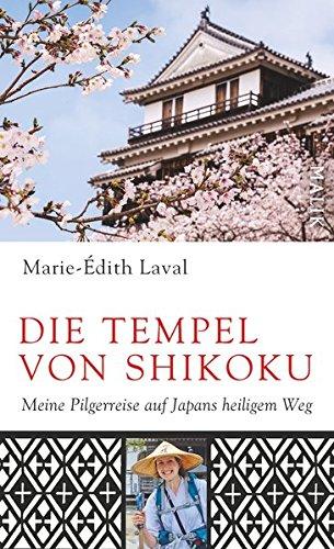 Die Tempel von Shikoku: Meine Pilgerreise auf Japans heiligem Weg