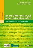 Innere Differenzierung in der Sekundarstufe II: Ein Praxishandbuch für Lehrer/innen -
