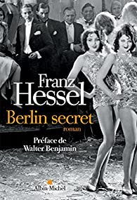 Berlin secret par Franz Hessel