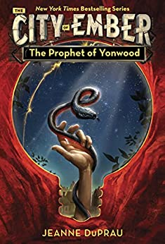 The Prophet of Yonwood (Book of Ember)