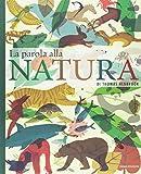 La parola alla natura. Ediz. a colori