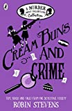 Cream Buns and Crime (Murder Most Unladylike Mystery)
