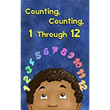 Counting, Counting, 1 Through 12 (English Edition)