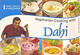 Vegetarian Cooking with Dahi