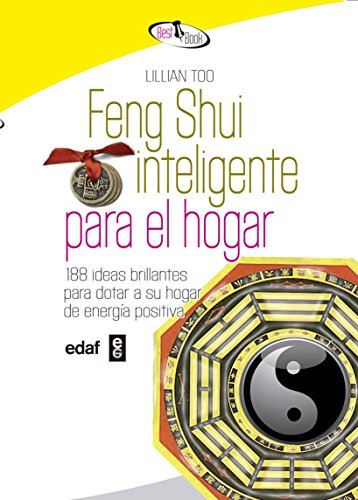 Feng Shui Inteligente Para El Hogar (Best Book) por Lillian Too
