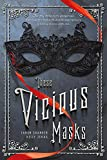 These Vicious Masks: A Swoon Novel (Swoon Novels Book 8)