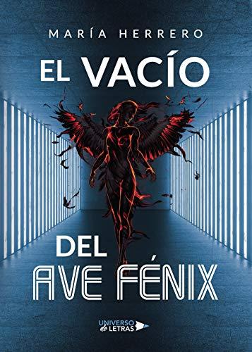 El vacío del Ave Fénix de Maria Herreros