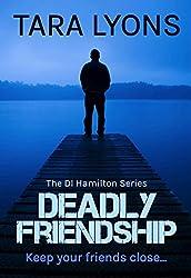 Deadly Friendship (DI Hamilton Book 3)