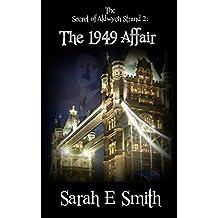 The Secret Of Aldwych Strand 2: The 1949 Affair