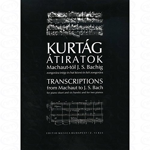 TRANSCRIPTIONS FROM MACHAUT TO BACH - arrangiert für Klavier 4händig - (Klavier 6händig) [Noten/Sheetmusic] Komponist : KURTAG GYOERGY