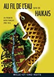 Au fil de l'eau: Les premiers haïku français (1905-1922)