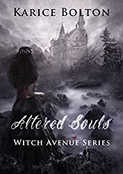 Altered Souls (Witch Avenue Series #2) (English Edition)