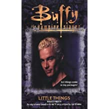Little Things (Buffy the Vampire Slayer) by Rebecca Moesta (2002-09-02)