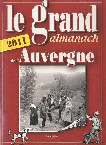 Grand Almanach de l'Auvergne 2011