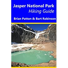 Jasper National Park Hiking Guide: A guide to Day Hikes in Jasper National Park (English Edition)