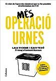 Més Operació Urnes: Pròleg d'Antoni Bassas (NO FICCIÓ COLUMNA)