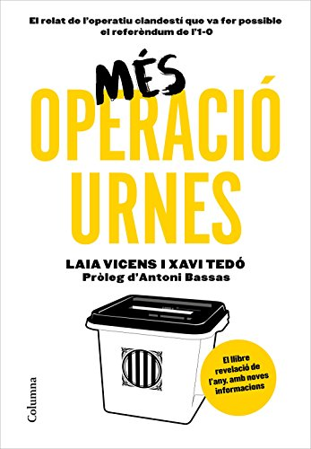 Més Operació Urnes (Catalan Edition) por Xavier Tedó Gratacós