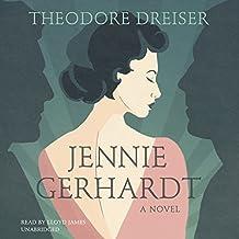 Jennie Gerhardt: A Novel