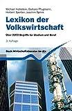 Lexikon der Volkswirtschaft: Über 2200 Begriffe für Studium und Beruf