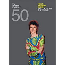 Fifty Men's Fashion Icons that Changed the World (Design Museum Fifty)