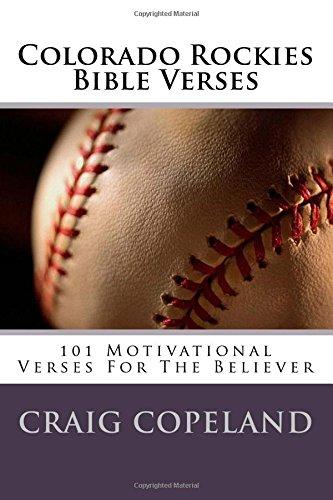 Colorado Rockies Bible Verses: 101 Motivational Verses For The Believer (The Believer Series) por Craig Copeland