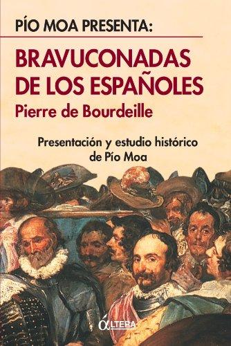 Bravuconadas De Los Españoles por Pierre de Bourdeille