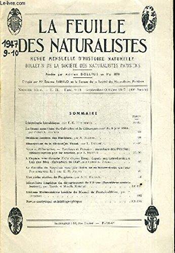LA FEUILLE DES NATURALISTES. REVUE MENSUELLE D HISTOIRE NATURELLE. BULLETION DE LA SOCIETE DES NATURALISTES PARISIENS. N°9-10. SEPTEMBRE - OCTOBRE 1947. ICHYOLOGIE HERALDIQUE PAR F.E. HOUDEMER / LA FAUNE MARITIME DU CALVADOS ET LE DEBARQUEMENT par COLLECTIF