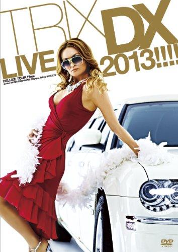 trix-deluxe-live-2013