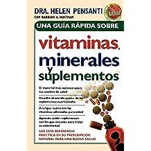 Una Guia Rapida Sobre Vitaminas Minerales y Suplementos