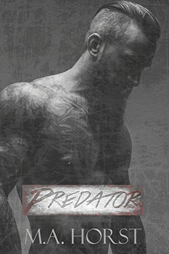 Book cover image for Predator (A Stand Alone Alpha Hero Romance)