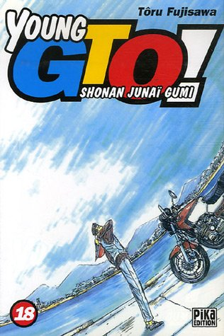 Young GTO - Shonan Junaï Gumi Vol.18