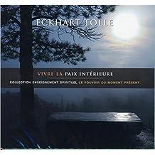 Vivre la paix intérieure - Livre audio 2 CD