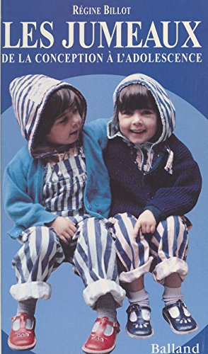 Les jumeaux : de la conception à l'adolescence