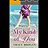My Kind of You (A Trillium Bay Novel Book 1)