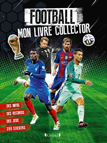 Football : mon livre collector par Mickaël GRALL