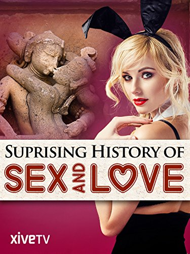 the-surprising-history-of-sex-love