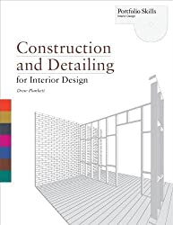 Construction and Detailing for Interior Design by Plunkett, Drew ( AUTHOR ) Oct-18-2010 Paperback