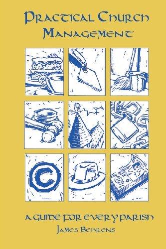 Practical Church Management by James Behrens (2014-02-26)