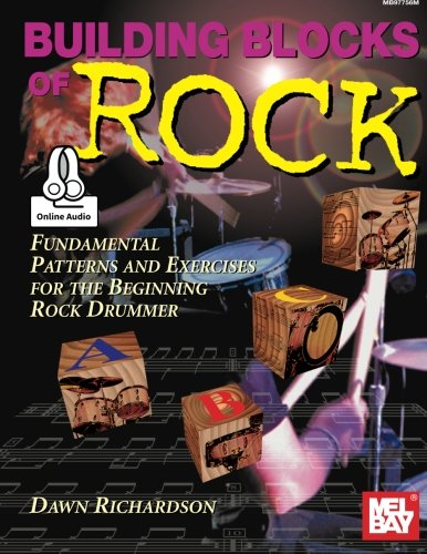 Richardson Building (Building Blocks of Rock: Fundamental Patterns and Exercises for the Beginning Rock Drummer)