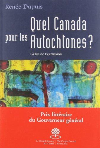 Quel canada pour les autochtones ?