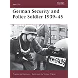 German Security and Police Soldier 1939-45: 061 (Warrior)