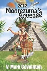2012 Montezuma's Revenge Paperback